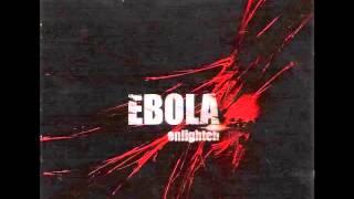 getlinkyoutube.com-Ebola - Enlighten [Full Album]