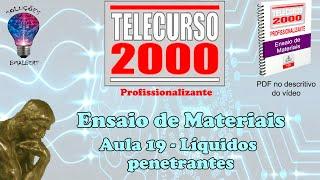 getlinkyoutube.com-Telecurso 2000   Ensaios de Materiais   19 Liquidos penetrantes