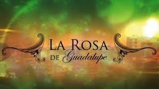getlinkyoutube.com-Carta Al Amor Ideal - La Rosa De Guadalupe