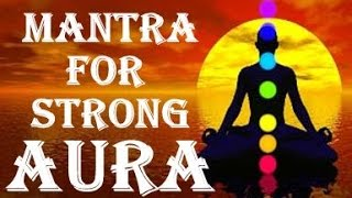 WARNING!! VERY POWERFUL MANTRA FOR STRONG AURA AND ENERGY : SURYA CHANTS