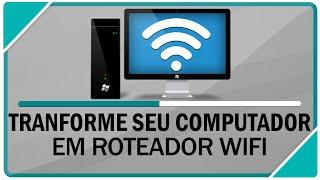 getlinkyoutube.com-Como transformar seu PC em roteador Wifi
