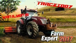 getlinkyoutube.com-Farm expert 2017- Van ilyen is!