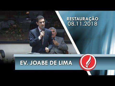 Noite da Restauração - Ev. Joabe de Lima - 08 11 2018
