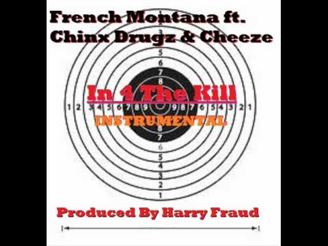 "French Montana ft. Chinx Drugz & Cheeze - ""In 4 The Kill"" Official Instrumental prod. Harry Fraud"