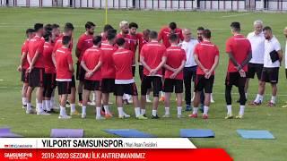 Samsunspor ilk idmanına çıktı!