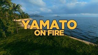 World of Warships - Yamato on Fire