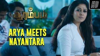 Arya Meets Nayantara - Arrambam   Scene   Ajith, Arya, Nayantara   Yuvan Shankar Raja