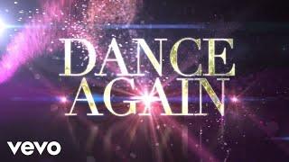 Jennifer Lopez - Dance Again (Lyric Video) ft. Pitbull