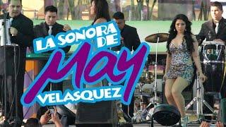 La Sonora de May Velasquez - El Escapulario / Cumbias Pa Gozar