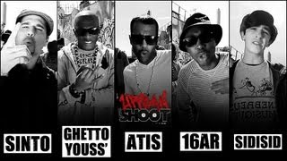 Atis & Sinto (70cl), Ghettoyouss & 16ar (lskadrille) - Urban Shoot #14
