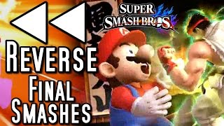 Super Smash Bros ALL FINAL SMASHES in REVERSE (Wii U)