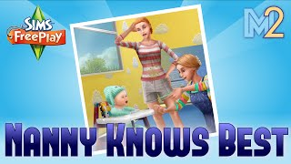 getlinkyoutube.com-Sims FreePlay - Nanny Knows Best Quest (Tutorial & Walkthrough)