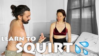 How to SQUIRT, ejaculate, gush from the vagina || SEX EDUCATION w/ Conor and Brittany