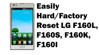getlinkyoutube.com-How to Easily Hard/Factory Reset LG F160L, F160S, F160K, F160l