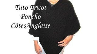 getlinkyoutube.com-TUTO TRICOT PONCHO EN COTES ANGLAISE AU TRICOT FACILE !!!!! EASY KNITTING TUTORIAL