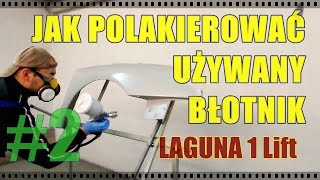 getlinkyoutube.com-Jak polakierować używany błotnik - Laguna i Lift cz.2