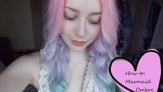 Mermaid Pastel Ombre Hair Tutorial