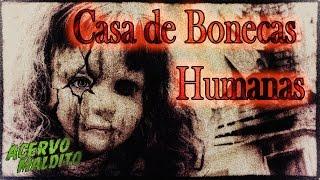 getlinkyoutube.com-A casa de bonecas humanas - História Real