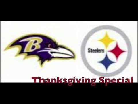 Thanksgiving Special Baltimore Ravens vs Pittsburgh Steelers