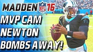 MVP CAM NEWTON! BOMBS AWAY!!!!!! - Madden 16 Ultimate Team