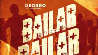 getlinkyoutube.com-Deorro - Bailar feat. Elvis Crespo (Cover Art)