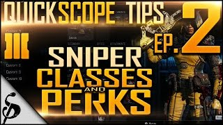 getlinkyoutube.com-BO3 Quick Scope Tips - Ep.2 - Best Sniper Class Setup, Perks, Attachments | Locus SVG [Black Ops 3]