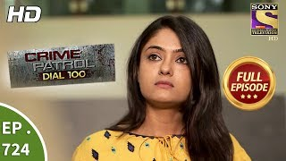 Crime Patrol Dial 100 - Ep 725 - Full Episode - 2nd  March, 2018