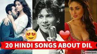 BEST 20 HINDI/BOLLYWOOD SONGS ABOUT DIL | Hindi/Bollywood Songs Collection Video! width=
