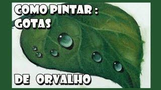 getlinkyoutube.com-Como Pintar : Gotas de Orvalho