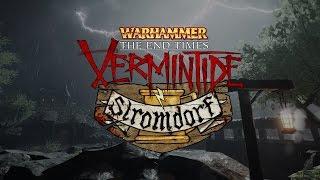 Warhammer: End Times - Vermintide - Stromdorf DLC Trailer