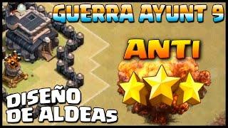 getlinkyoutube.com-DISEÑO GUERRA - AYUNT 9 ANTI 3 ESTRELLAS - A por todas con Clash of Clans - Español - CoC