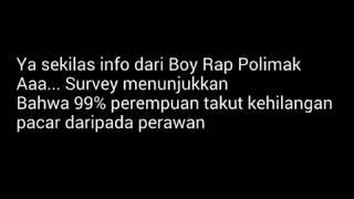 Boy Rap Polimak - Perawan Murahan Official Lirik Video