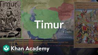 Timur | World History | Khan Academy