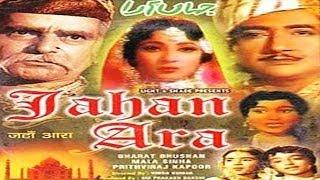 getlinkyoutube.com-JAHAN ARA - Prithviraj Kapoor, Mala Sinha, Bharat Bhushan