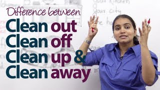 getlinkyoutube.com-Difference between - 'Clean out', 'Clean off', 'Clean up' & 'Clean away' -  English Grammar Lesson