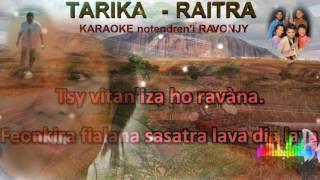 Karaoke gasy - Tarika - Raitra - Ravonjy