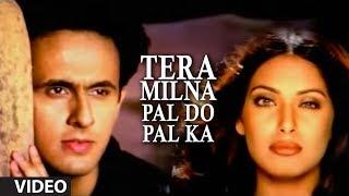 "getlinkyoutube.com-""Tera Milna Pal Do Pal Ka"" - (Full Video) - by Sonu Nigam"