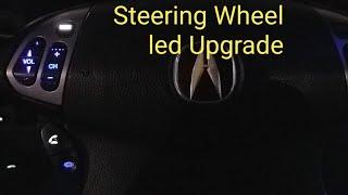 ACURA TL STEERING WHEEL  LED BULB TUTORIAL
