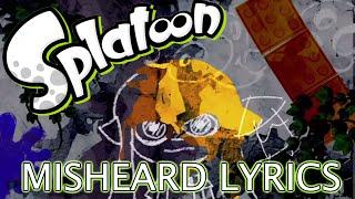 getlinkyoutube.com-Misheard Lyrics: Splatoon Theme