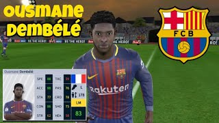 Ousmane Dembélé • Skills & Goals • Dream League Soccer 2018