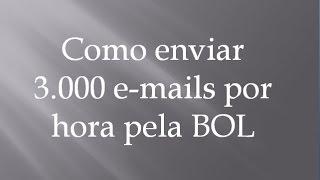 getlinkyoutube.com-Como Enviar 3.000 e mails por hora gratuitamente - Vídeo 08/08