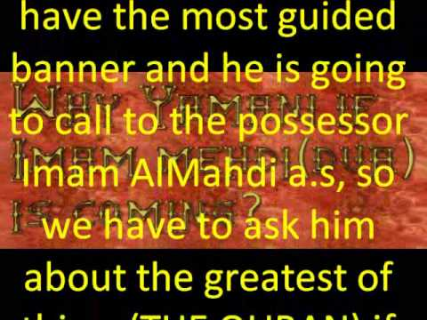 Why Yamani if Imam Mehdi(dua) is coming