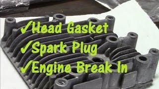 getlinkyoutube.com-Gasket, Plug & Engine Break In