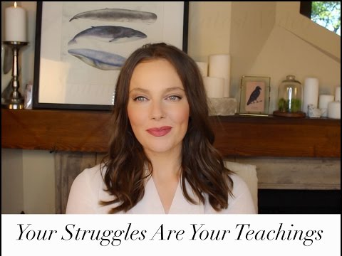 Your Struggle Is Your Teaching