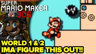 "getlinkyoutube.com-Super Mario Maker 3DS - World 1 / World 2 | ""I'MA FIGURE THIS OUT!"" (Super Mario Challenge)"