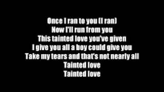 Tainted Love-Marilyn Manson Lyrics