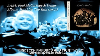 getlinkyoutube.com-Nineteen Hundred and Eighty-Five - Paul McCartney & Wings (1973) HD Flac HD Video ~MetalGuruMessiah~