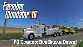 getlinkyoutube.com-FS Towing: Bus Break Down!