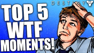 Destiny: Top 5 WTF, Epic & Funny Moments Of The Week / Episode 27