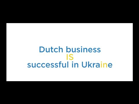 Dutch business IS successful in Ukraine